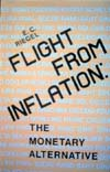 Flight From Inflation - E.C. Riegel
